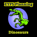 Dinosuars EYFS Planning Pack